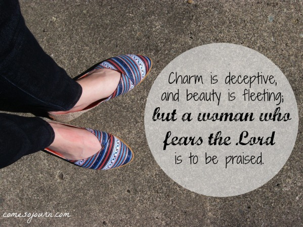 charm is deceptive, woman who fears the Lord